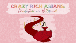 Crazy Rich Asians: Asian Revolution in Hollywood