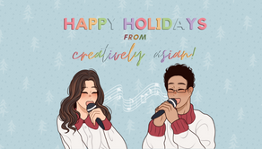 Happy Holidays from Creatively Asian!