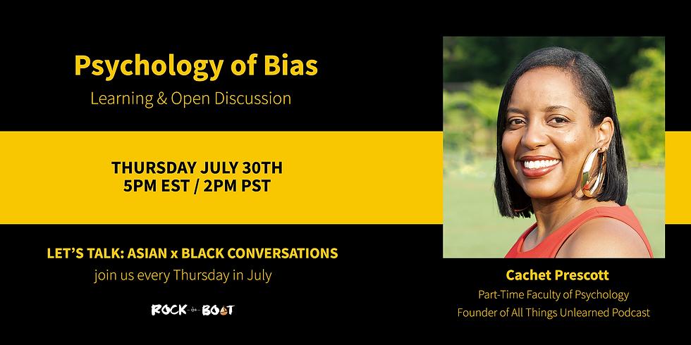Let's Talk: Psychology of Bias
