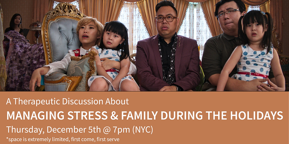 A Therapeutic Discussion About Managing Stress & Family During The Holidays