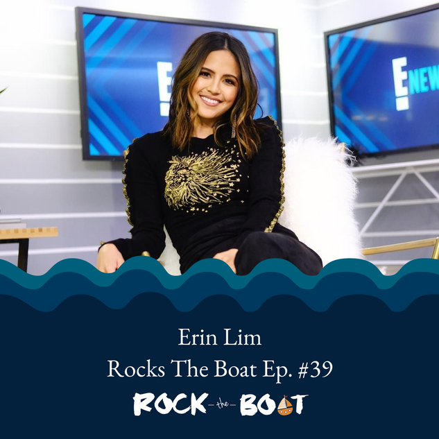 Erin Lim - Rock The Boat Podcast