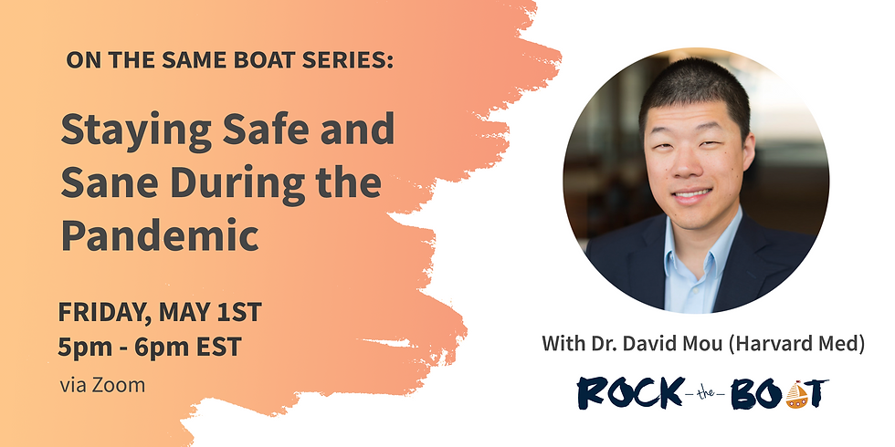 Dr. David Mou: Staying Safe and Sane During the Pandemic