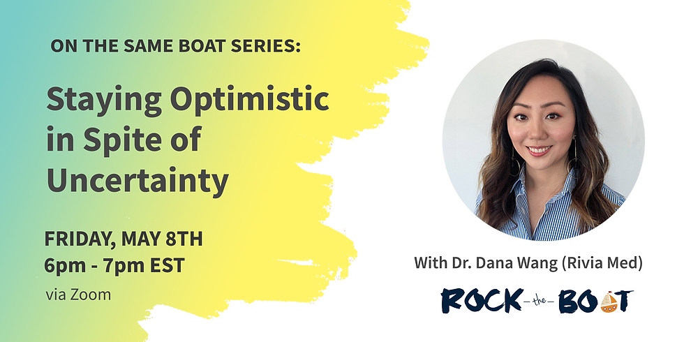 Dr. Dana Wang: Staying Optimistic in Spite of Uncertainty