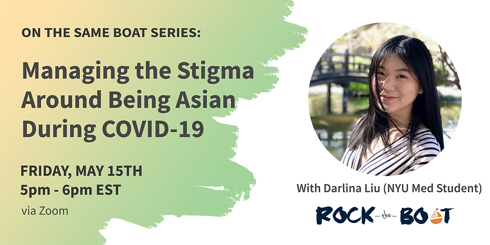 Darlina Liu: Managing Stigma of being Asian American during Covid-19