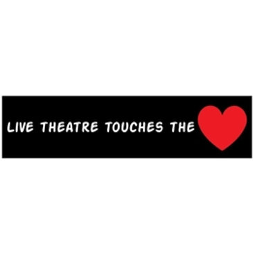 LIVE THEATRE  TOUCHES THE HEART 3 x 7 Vinyl Bumper Sticker Decal