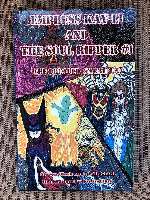 Empress Kay-Li and The Soul Ripper #1: The Dreaded Sacrifice