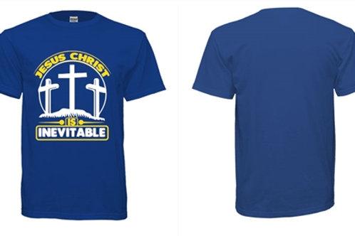 JESUS CHRIST IS INEVITABLE Unisex T Shirt