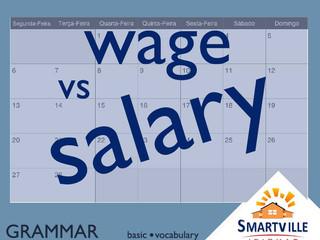 """Qual a diferença ente """"wage"""" e """"salary""""?"""