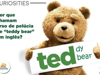 """Qual a origem da palavra """"Teddy Bear""""?"""