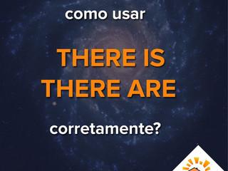 """Como usar """"There is"""" e """"There are"""" corretamente?"""