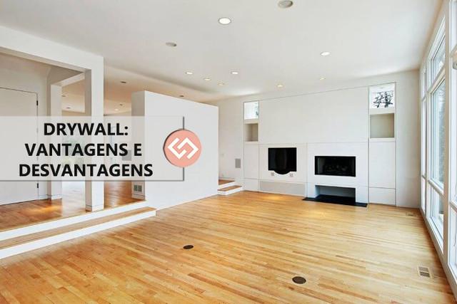 As vantagens e desvantagens da parede Drywall