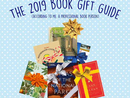 The 2019 Book Gift Guide (According to Me, a Professional Book Person)
