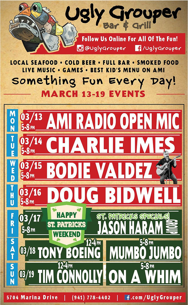 This Week at the Ugly Grouper - March 13-19 Anna Maria Island Events
