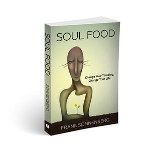 Soul Food by Frank Sonnenberg