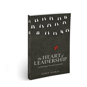 The Heart of Leadership by Lolly Daskal