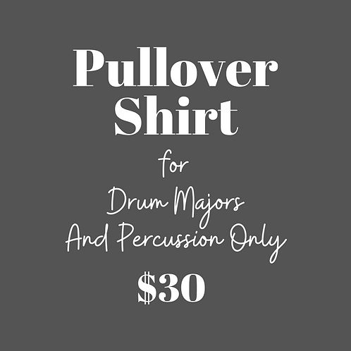 Pullover-Drum Majors & Percussion Only (Front Ensemble & Drumline)