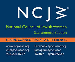 NCJW National Council of Jewish Women Sacramento Section. Learn. Connect. Make a difference.