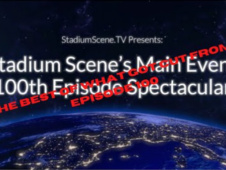 Stadium Scene's Main Event and everything that got cut