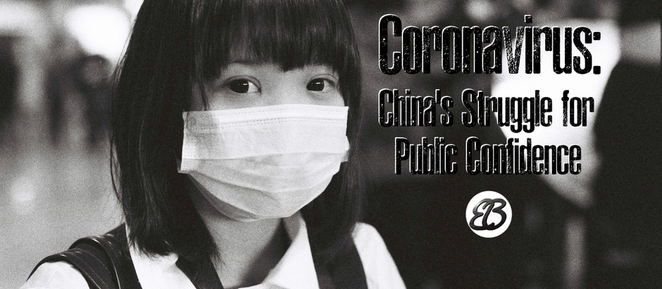Coronavirus: China's Struggle for Public Confidence