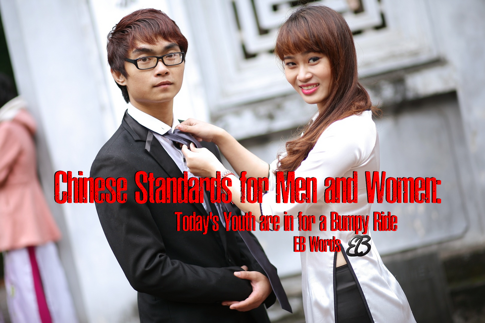 Chinese Standards for Men and Women: Today's youth are in for a bumpy ride