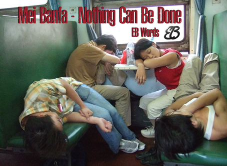 Mei Banfa - Nothing Can Be Done