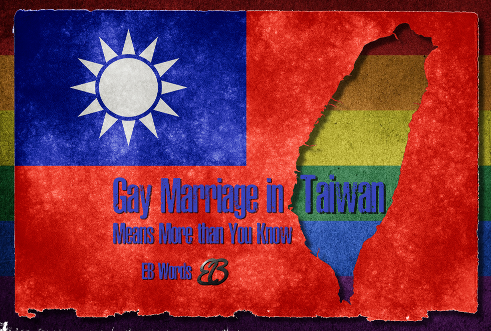 Gay Marriage in Taiwan Means More than You Know