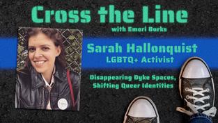 Cross the Line: Interview with Activist Sarah Hallonquist