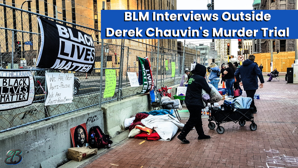 BLM Interviews Outside Derek Chauvin's Murder Trial