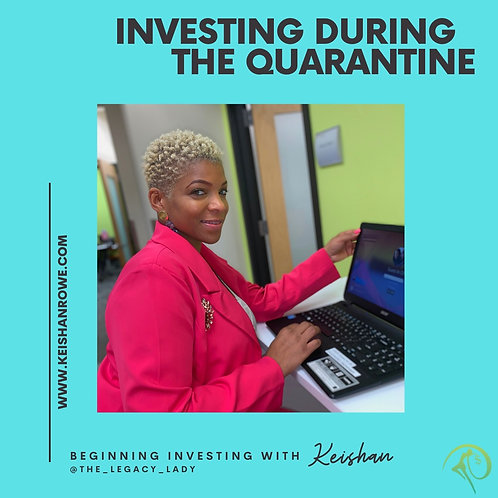 Investing During The Quarantine