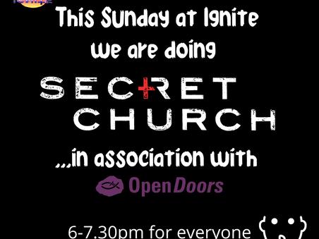 Ignite on Sunday - SECRET CHURCH!