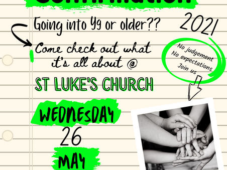 Calling all year 9+ students, and adults, that would like to find out more about being confirmed