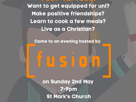 FUSION - getting ready for uni - an evening for year 12/13 students hosted by St Mark's