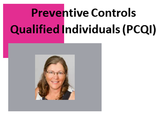 Preventive Controls Qualified Individual (PCQI)