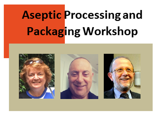 Aseptic Processing and Packaging Workshop