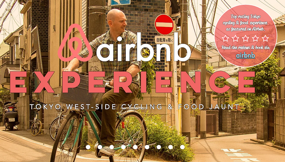 Tokyo West-Side Cycling & Food Jaunt. Top Rating Airbnb Tokyo Experience.