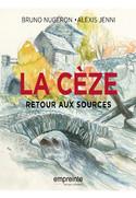La Cèze, retour aux sources
