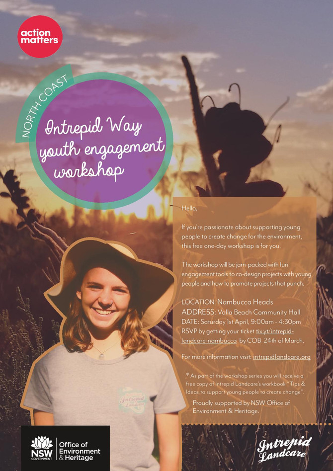 Nambucca Valley Intrepid Landcare Youth Engagement Workshop!