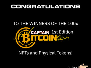 Captain Bitcoin 1st Edition NFT and Physical Token Winners