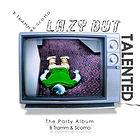Lazy But Talented | B Tramm & Scomo FREE music download Alternative Hip Hop