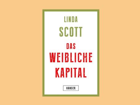 """""""Das weibliche Kapital"""" von Linda Scott"""