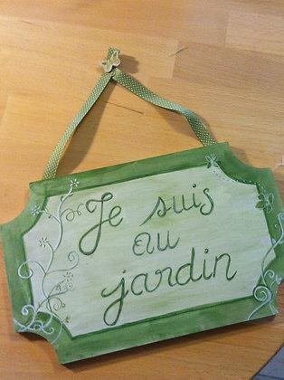 "Pancarte ""Jardin"""