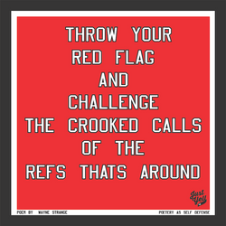 JUST YELL POETIC PENALTY FLAG 2016