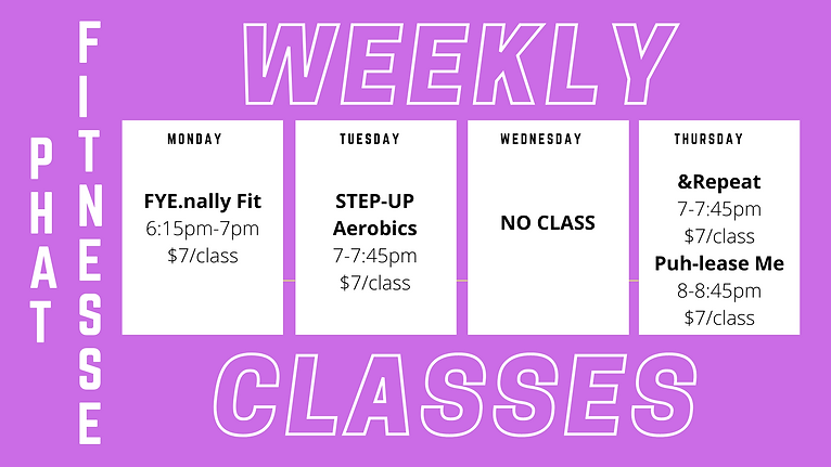 Weekly Phat Fit.nesse Classes.png