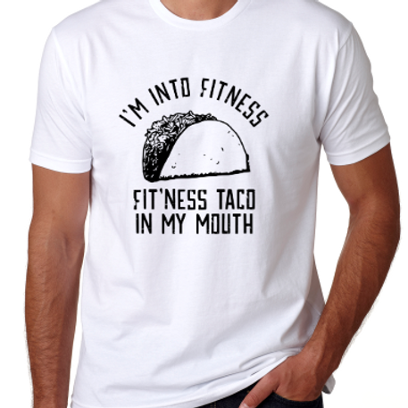I'm Into Fitness T-Shirt