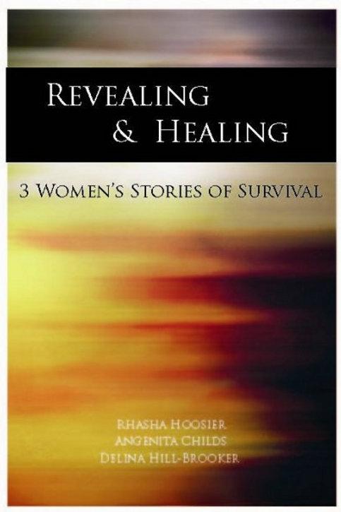 Revealing & Healing