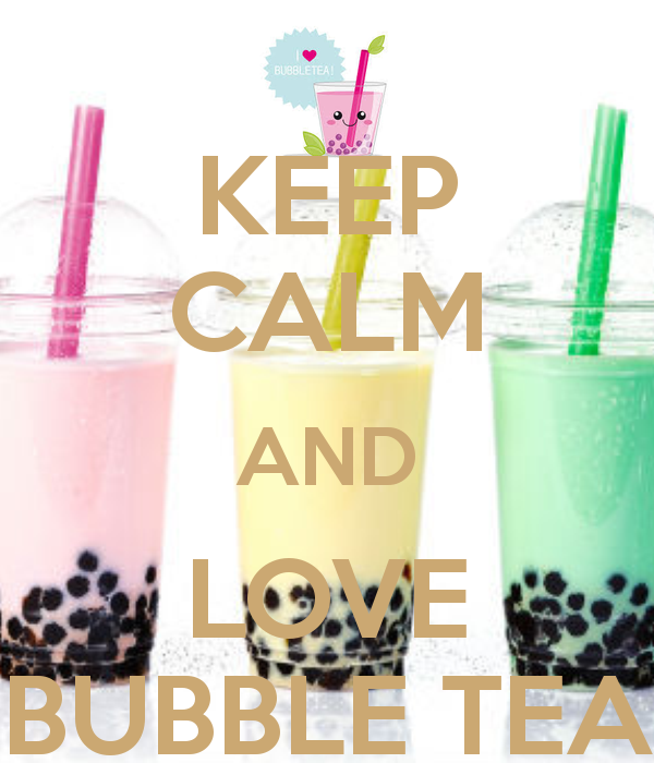 keep-calm-and-love-bubble-tea-4.png