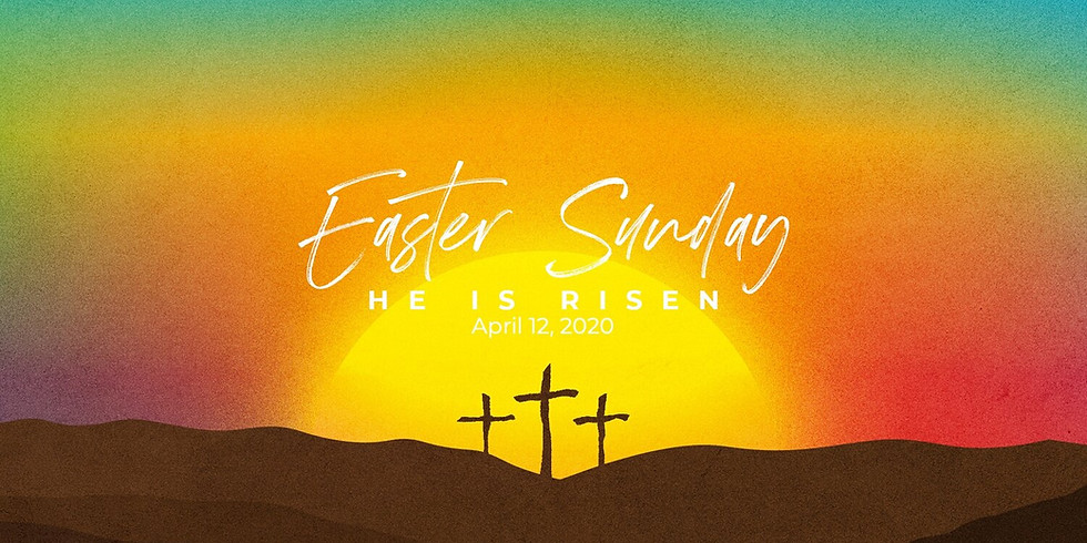 Celebration of Resurrection Sunday - We Will Celebrate Online