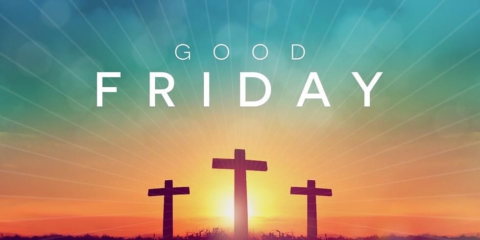 Good Friday Service - Cancelled Due to Corona Virus