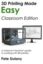 3D Printing Made Easy book Pete Dulany