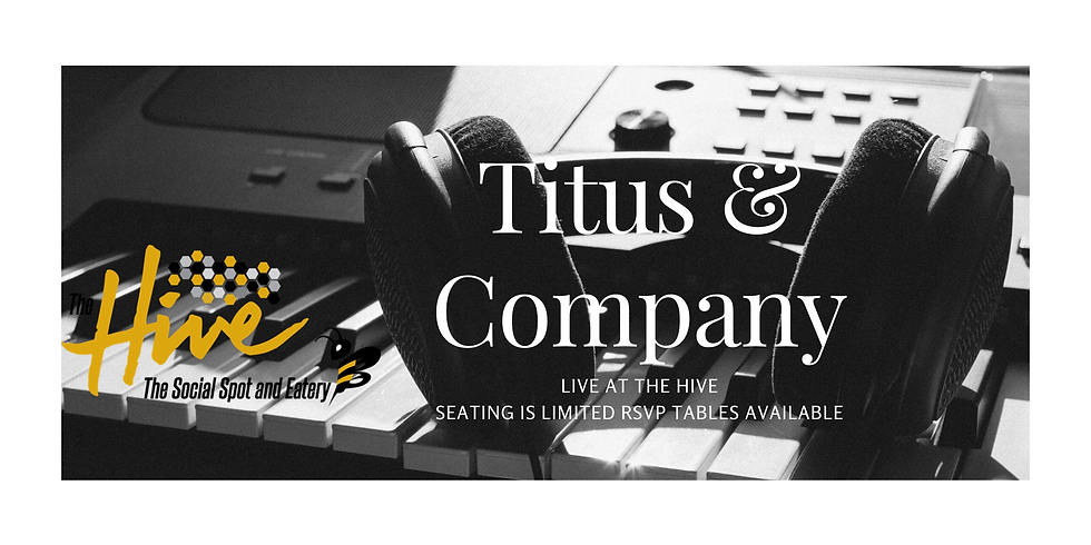 Live Music Featuring Titus & Company